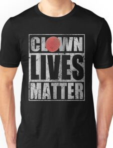 Clown Lives Matter Unisex T-Shirt