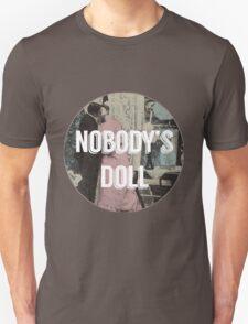 Nobody's Doll  Unisex T-Shirt