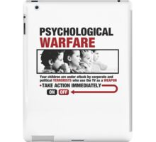 Psychological Warfare on your kids iPad Case/Skin