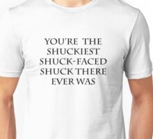 The Shuckiest Shuck-Faced Shuck (White) Unisex T-Shirt