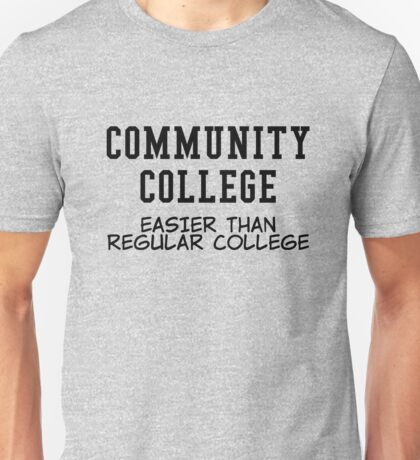 community college black Unisex T-Shirt