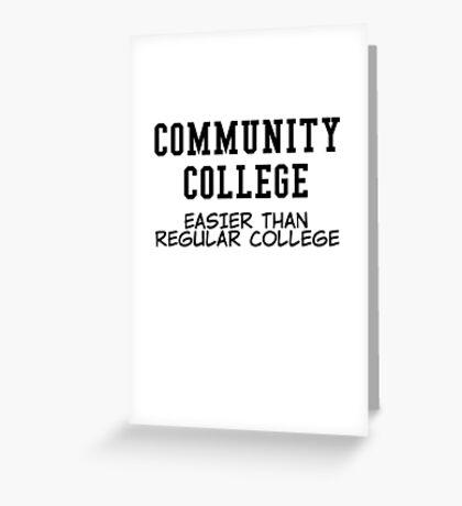 community college black Greeting Card