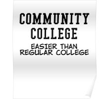 community college black Poster
