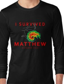 I Survived Hurricane Matthew Long Sleeve T-Shirt