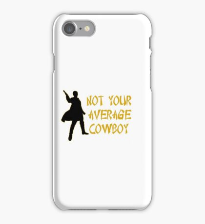 Not your average cowboy iPhone Case/Skin