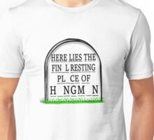 Here Lies The Final Resting Place of Hangman Tombstone Unisex T-Shirt