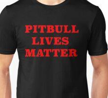 PITBULL LIVES MATTER Unisex T-Shirt