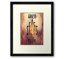 Disclosure - When A Fire Starts To Burn  Framed Print