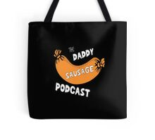 Daddy Sausage Podcast Tote Bag