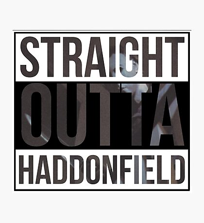 Straight Outta Haddonfield Photographic Print