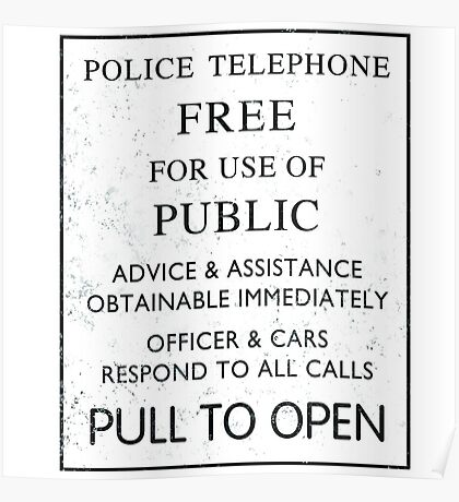 Police Telephone - Free For Public Use Poster