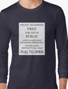 Police Telephone - Free For Public Use Long Sleeve T-Shirt