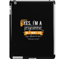 Yes I'm a Progeammer - Programming iPad Case/Skin