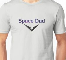 Who's Your Space Dad? Unisex T-Shirt
