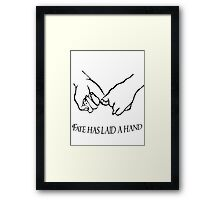 Fate has laid a hand... Framed Print