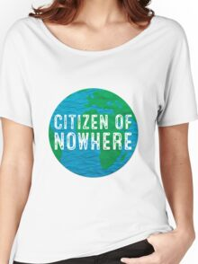 Citizen of Nowhere - v1 Women's Relaxed Fit T-Shirt