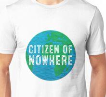 Citizen of Nowhere - v1 Unisex T-Shirt