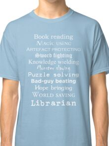 Librarian white text Classic T-Shirt