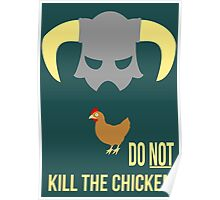 Skyrim Do not kill the chicken Poster