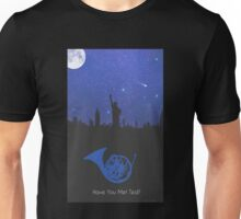 Have you met ted- french horn version Unisex T-Shirt