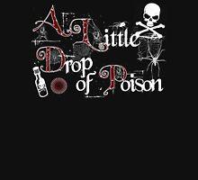 Tom Waits T-Shirt A Little Drop of Poison Unisex T-Shirt