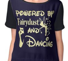 Powered by fairydust and dancing Tshirt Chiffon Top