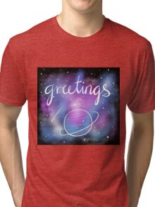 Greetings from Outer Space Tri-blend T-Shirt