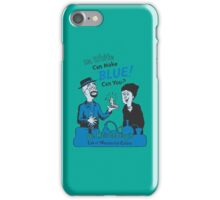 Mr. White Can Make Blue! Can You? iPhone Case/Skin