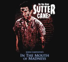 Sutter Cane John Carpenter Horror Movie T-Shirt by OutlawOutfitter