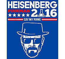 Heisenberg Pinkman For President 2016 Photographic Print