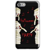 Halloween mummy party iPhone Case/Skin