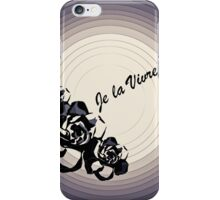 Je La Vivre!    iPhone Case/Skin