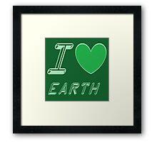 I love earth Framed Print