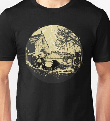 Could be raining Unisex T-Shirt