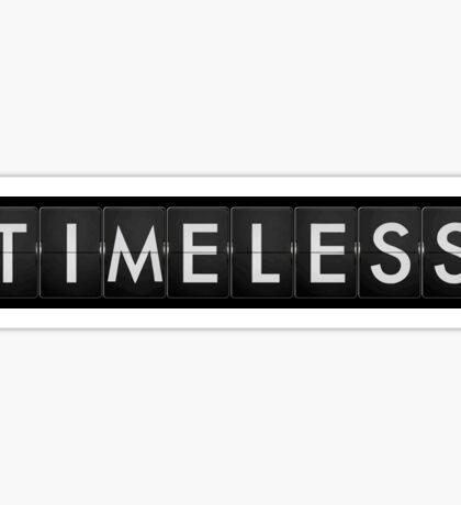 Timeless Sticker
