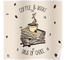 Coffee And Books Poster