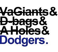 Los Angeles Dodgers Rivalry Teams by BeinkVin
