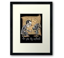 I Am Not Your Mummy Framed Print