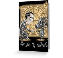 I Am Not Your Mummy Greeting Card