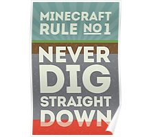 Minecraft Rule No 1 Poster
