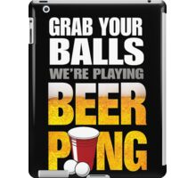 Grab Your Beer Pong iPad Case/Skin
