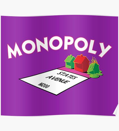 MONOPOLY - STATES AVENUE ON FIRE Poster