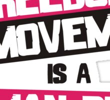 Freedom of Movement is a Human Right Sticker