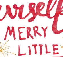 Have Yourself a Merry Little Christmas Quote Sticker