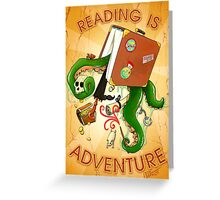 Reading Is Adventure Greeting Card