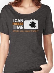 I Can Freeze Time Women's Relaxed Fit T-Shirt