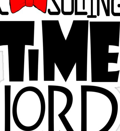 Consulting Time Lord Sticker