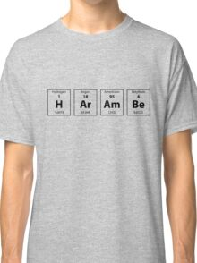 Periodic Table of HArAmBe (Black) Classic T-Shirt
