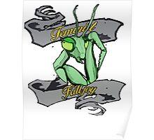 Praying Mantis Feminist Killjoy Tee Poster