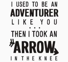 """Arrow to the Knee"" - Black by skoooma"